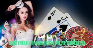 Game Terbaik Di Agen Casino Online Terpercaya